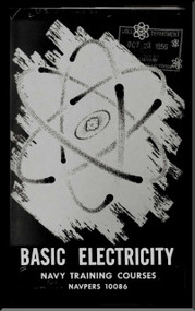 Basic Electricity  NAVY Training Courses Manual  - 1956 -  NAVPERS 10086