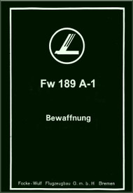 Focke-Wulf  FW 189 A-1  Aircraft  Armament  Manual ,    (German Language ) - Bewaffnung