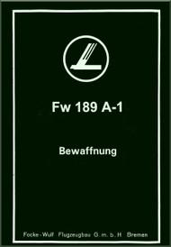 Focke-Wulf  FW 189 A-1  Aircraft  Armament  Manual ,    (German Language ) - Bewaffnung
