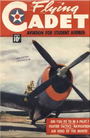 Aviation - Aircraft Flying Cadet  Magazines - March 1943