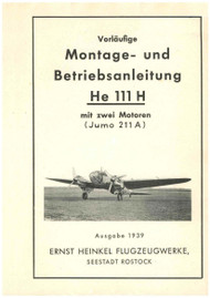 Heinkel  He-111 H Aircraft  Operating   Instruction  - 1939  (German Language ) - 234 pages