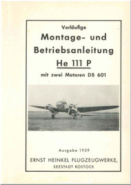 Heinkel  He-111 P Aircraft  Operating   Instruction  - 1939  (German Language ) - 248 pages