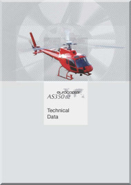 Aerospatiale  AS 350 B 2 Helicopter  Technical Data  Manual