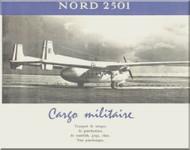 Nord  2501 Aircraft Technical Brochure  Manual   (French language ) - 1969