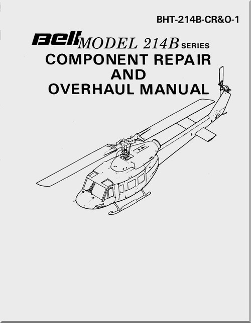 Bell Helicopter 214 B Component Repair and Overhaul Manual