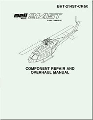 Bell Helicopter 214 ST Component Repair and Overhaul   Manual -