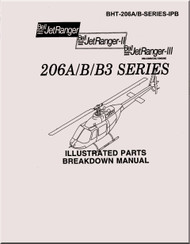 Bell Helicopter 206 A / B / B3 Illustrated Parts Breakdown  Manual