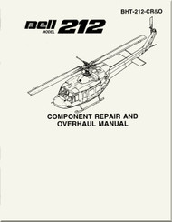 Bell Helicopter 212 Component Repair and Overhaul  Manual -