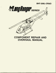 Bell Helicopter 206 L Series  Component Repair and Overhaul  Manual
