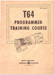 General Electric T-64 Aircraft  Engine Programmed Training  Course  Manual