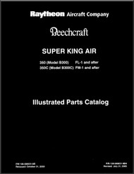 Beechcraft Super King Air  350 and 350 C ( FL-1 , FM-1 )  Aircraft Illustrated Parts Catalog Manual