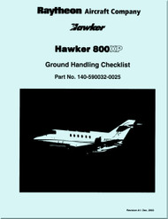 Hawker Raytheon Beechcraft / Hawker 800 XP   Aircraft  Ground Handling Checklist   Manual
