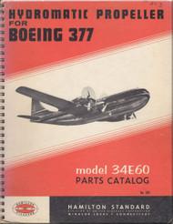 Hamilton Standard Propeller Parts Catalog Boeing 377 Manual - N.ro 203 Model 34E60