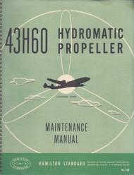 Hamilton Standard Hydromatic Propeller Maintenance Manual - N.ro 169 Model 43H60