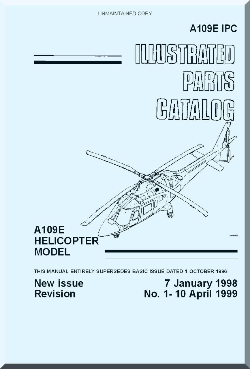 Agusta A.109 E Illustrated Parts Catalog Manual ( English Language on