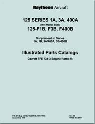 Raytheon Beechcraft  Hawker 125  Series 1A, 3A & 400A , F1B, F3B, F400B   Aircraft Illustrated Parts Catalog  Manual