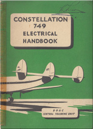 Lockheed Constellation 749 Series Aircraft Electrical Handbook Manual -  BOAC