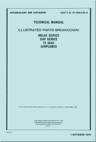 Lockheed RNLAF series , GAF Series TF-104 G Airplane Aircraft Parts Catalog Manual - 1970 T.O. 1F-104(t)G-4