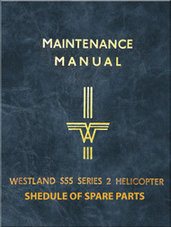 Sikorsky Westland Whirlwind S.55 Series 2  Helicopter Schedule of Spares Parts Manual