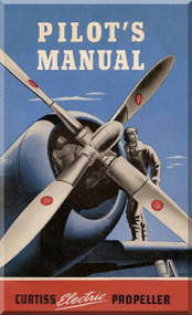 Curtiss Electrical Propellers Pilot Manual 1943