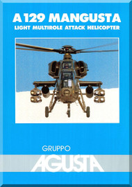 Agusta A 129 Mangusta Technical Brochure  Manual  ( English Language ) - 1993