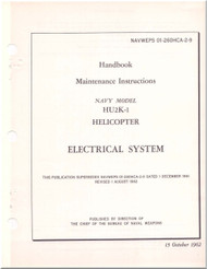 KAMAN HU2K-1 Helicopter Maintenance Manual - Electrical System  -   NAVWEPS 01-2600HCA-2-9 , 1962