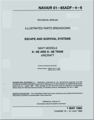 Grumman A-6 E, TRAM   Aircraft Illustrated Parts Breakdown - Escape and Survival Systems Manual - NAVAIR 01-85ADF-4-6 -  1980