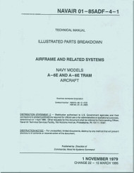 Grumman A-6 E , TRAM   Aircraft Illustrated Parts Breakdown - Airframe and Relate  Systems NAVAIR  01-85ADF-4-1 -1979