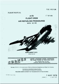 LTV / Vought  A7D  Aircraft Flight Aircrew Air Refueling Procedures Manual -  - T.O. 1-1C-24-  1978  -