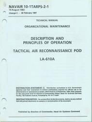 Grumman F-14 A, B, D  Aircraft Organizational Maintenance Manual - Description Principles Operation- Tactical Air Reconnaissance Pod - NAVAIR 10-TARPS-2-1