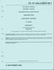 General Dynamics / Lockheed  F-16  A / B  Aircraft  Organizational Maintenance - General  Aircraft  Manual - TO 1F-16A-2-00GV-00-1