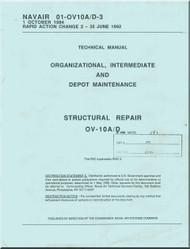 North American Aviation  / Rockwell  / OV-10  A / D Aircraft Organizational, Intermediate Depot Maintenance / Structural Repair   Manual - NAVAIR 01-OV-10A/D-3
