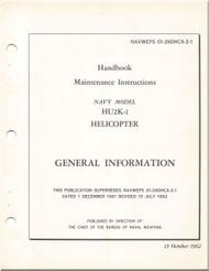 KAMAN HU2K-1 Helicopter Maintenance  Manual -  General  - NAVWEPS 01-2600HCA-2-1 , 1962