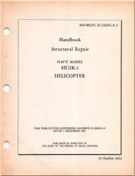 KAMAN HU2K-1 Helicopter Structural Repair  Manual -  - NAVWEPS 01-2600HCA-3 1962