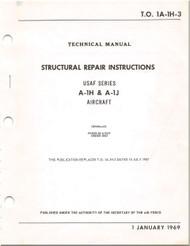 Mc Donnell Douglas A-1 H , J Aircraft Structural Repair Manual - 1A-1H-3- 1969
