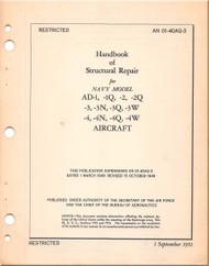 Mc Donnell Douglas AD-1 , -1Q, -2 , -2Q, -3, -3N, -3Q, -3W, -4, -4N, -4Q, -4W Aircraft Structural Repair Manual - AN 01-40AQ-3 - 1951