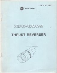 GE CF6-80C2 Aircraft Jet Engine Fan Reverse Technical Manual - GEK- 97285