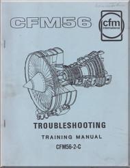 CFM International CFM56-2-C Series Aircraft Engine Troubleshooting Training Manual - February -1991