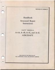 Mc Donnell Douglas A-4 A, B, C, L Aircraft Structural Repair Instructions Manual- - 01-40AVA-3- 1969