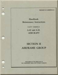 Mc Donnell Douglas A-4 C, L Aircraft Maintenance Instructions Manual- Airframe Group - 01-40AVAB2-2-