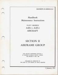 Mc Donnell Douglas A-4 D-1, D-2 Aircraft Maintenance Instructions Manual - Airframe Group -01-40AVA -2 -2 - 1961
