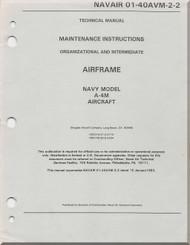 Mc Donnell Douglas A-4 M Aircraft Maintenance Instructions Manual - Airframe -01-40AVM -2 -2 -