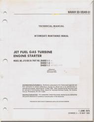 ntermediate Maintenance Manual - Jet Fuel Gas Turbine Engine Starter 03-105AB-51 - 1989 -