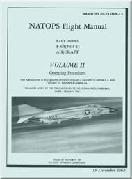 Mc Donnell Douglas F-4B ( F4H-1 ) Aircraft Flight Manual V.2 - Operating Procedures - NAWEPS 01-245FDB-1.2 -1962