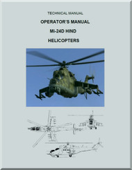 """Mil Mi-24 D """" Hind """" Helicopter Operator's Manual , ( English Language )"""