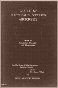 Curtiss Eletrical Propeller Operated Airscrews Manual - 1941