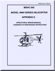 Mc Donnell Douglas  Helicopters  Model  369 H Structural Repair Handbook of Maintenance Instructions  Manual