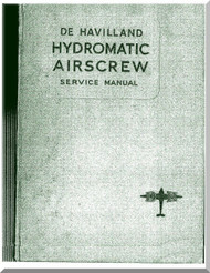 De Havilland Aircraft Propellers Hydromantic Airscrew  Service Manual, 1955