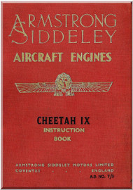 Armstrong Siddeley Cheetah IX ,  Aircraft Engine Instruction Manual  ( English Language )