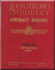 Armstrong Siddeley Tiger VI Aircraft Engine Instruction Book  ( English Language )